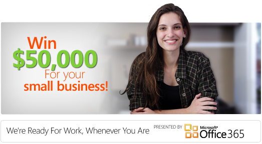 "Win $50,000 with Office 365 ""Ready for Work"" contest"